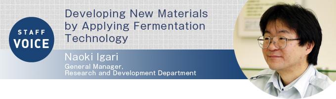 Developing New Materials by Applying Fermentation Technology